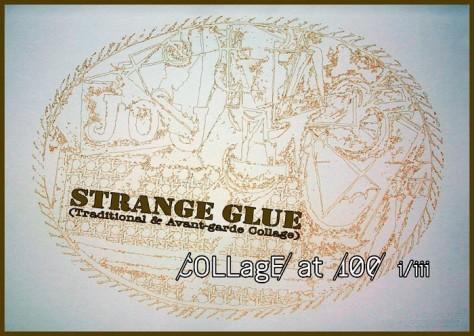 Strange Glue Exhibit Card 2012
