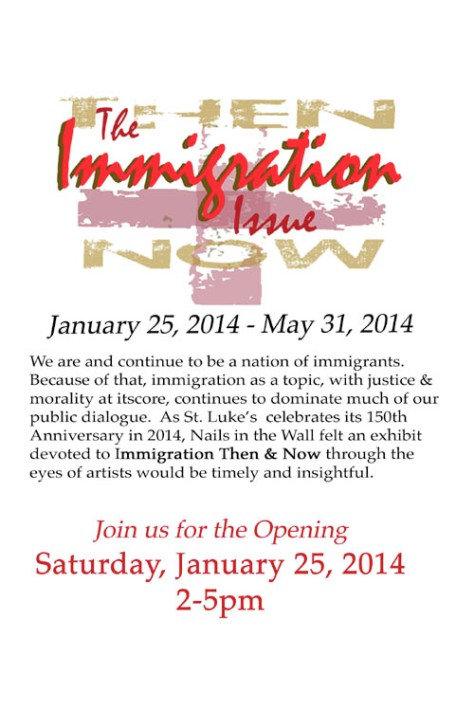 The Immigration Issue art exhibit flyer