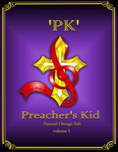 """PK: Preacher's Kid - Volume One"" book cover"